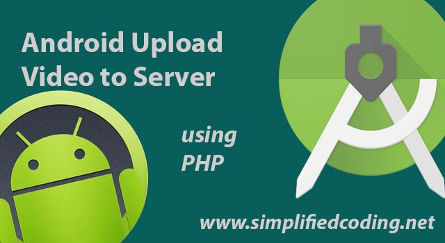 android upload video to server