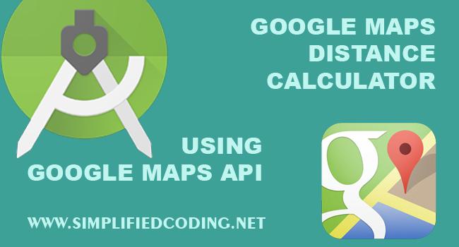 Google Maps Distance Calculator Using Google Maps API - Google maps mileage tracker
