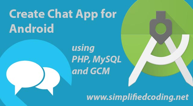 Create Chat Application In Android Using Gcm Part 2