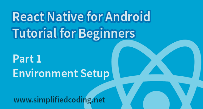React Native for Android Tutorial for Beginners