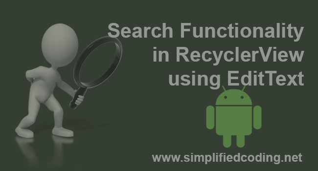 Search Functionality in RecyclerView using EditText