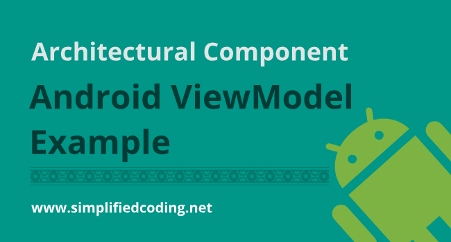 Android ViewModel using Retrofit - ✅ A Simple Tutorial