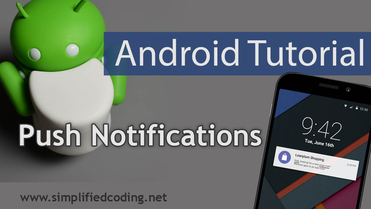 Android Push Notification Tutorial using FCM HTTP V1