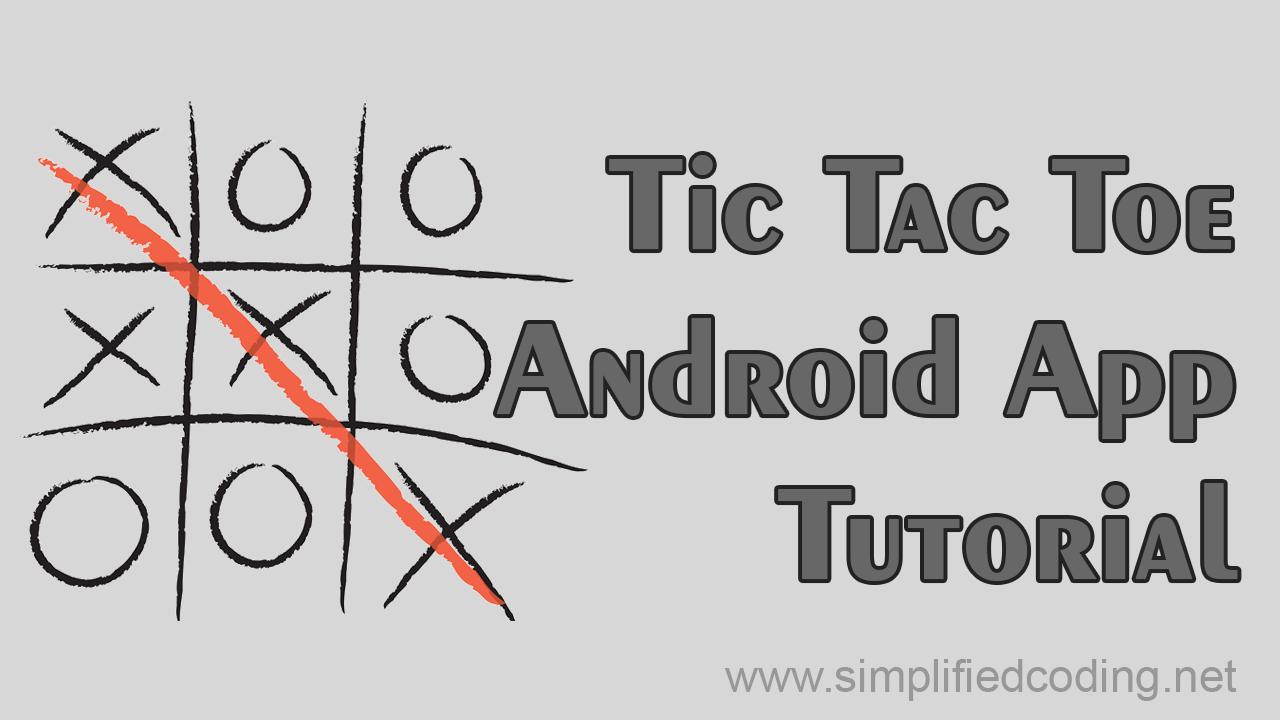 Tic Tac Toe Android App Tutorial