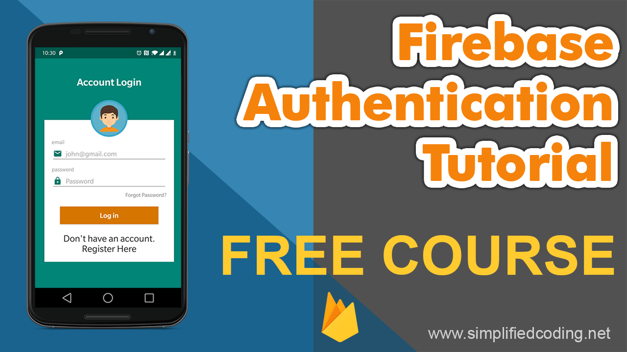Firebase Authentication Tutorial for Android [ FREE Course ]