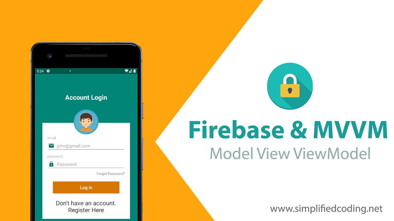 Firebase MVVM Example - Implementing Authentication