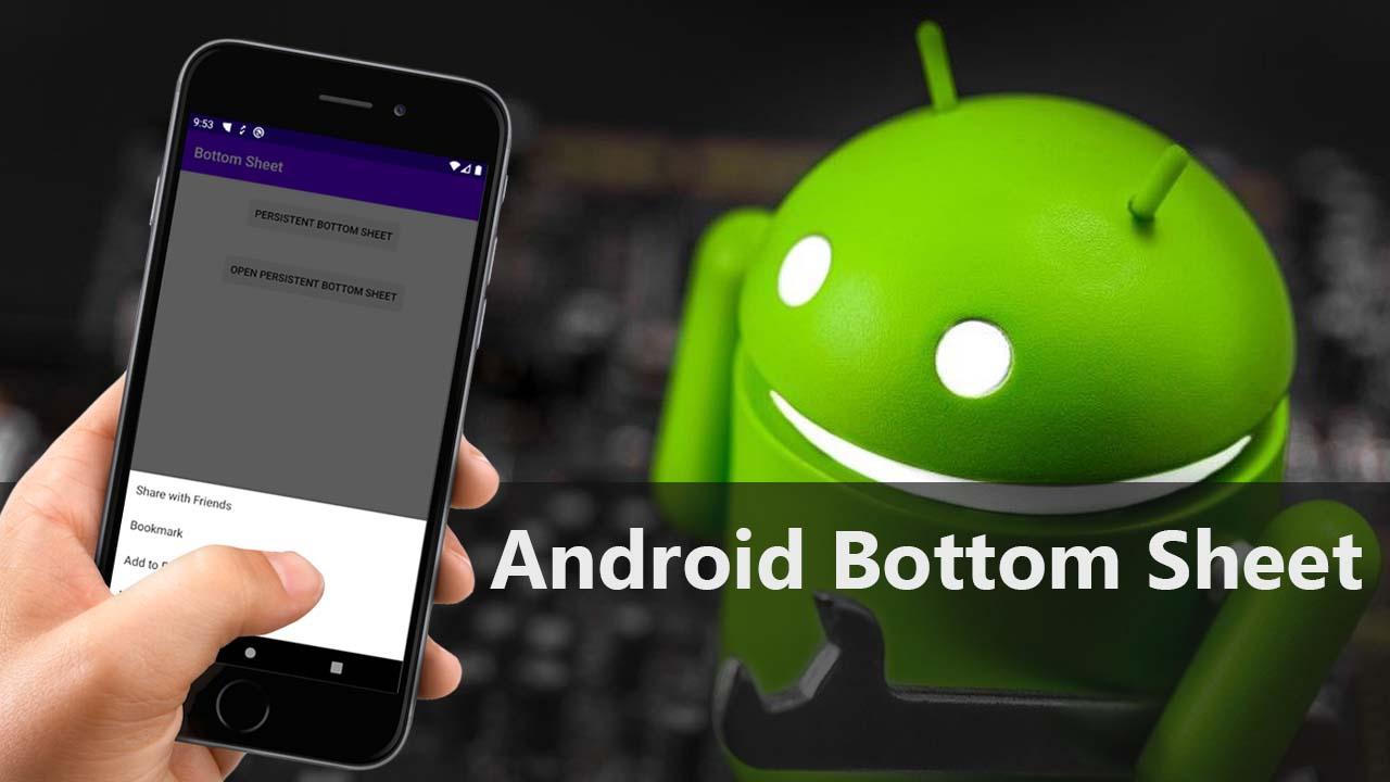 Android Bottom Sheet Tutorial