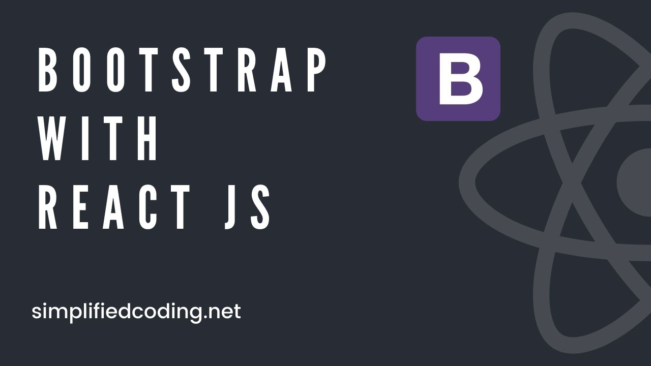 Use Bootstrap in ReactJS - A complete beginners guide