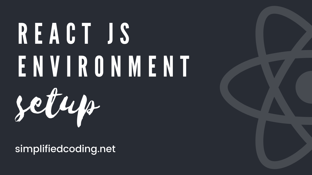 Complete React Js environment setup in under 15 minutes