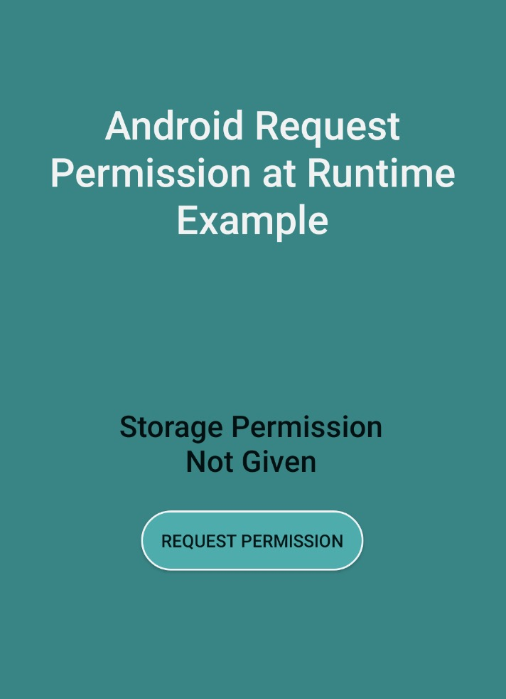 Android Request Permission at Runtime Example