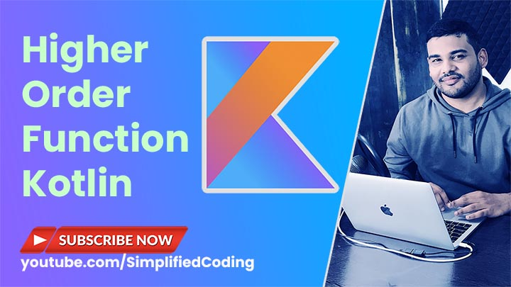 Higher Order Functions in Kotlin